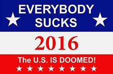 """""""WE ARE DOOMED"""" POLITICAL SIGN DOUBLED SIDED CORRUGATED 16X24"""" WITHOUT STAKE"""