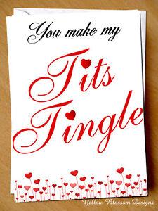 Rude Funny Valentines Card Tingle Him Boyfriend Husband Fiance