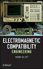 Electromagnetic Compatibility Engineering by Henry W. Ott (Hardback, 2009)