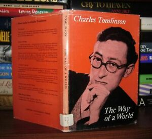 Tomlinson, Charles THE WAY OF A WORLD  1st Edition 1st Printing