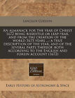 An Almanack for the Year of Christ 1672 Being Bissextile or Leap-Year, and from the Creation of the World 5675 Years ...: A True Description of the Year, and of the Several Parts Thereof, Both According to the English and Forein Account (1672) by Lancelot Coelson (Paperback / softback, 2010)