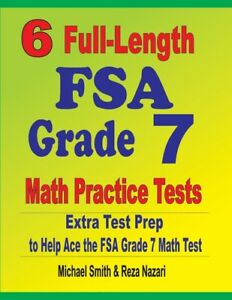 6 Full-Length FSA Grade 7 Math Practice Tests: Extra Test ...