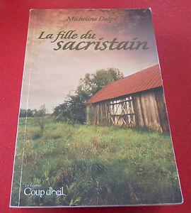 Soft-Cover-French-Book-La-Fille-du-Sacristain-Micheline-Dalpe