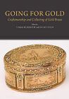 Going for Gold: Craftsmanship & Collecting of Gold Boxes by Sussex Academic Press (Hardback, 2014)