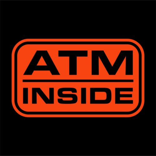 Choose Size And Color ATM INSIDE Decal Sticker Store Front Window