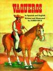 Vaqueros by James Rice (Hardback, 1998)