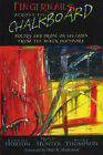 Fingernails Across the Chalkboard: Poetry and Prose on HIV / AIDS from the Black Diaspora by Randall Horton, M.L. Hunter, Becky Thompson (Paperback, 2007)