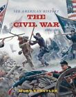 The Civil War by James I. Robertson, Alan Axelrod (Hardback, 2016)