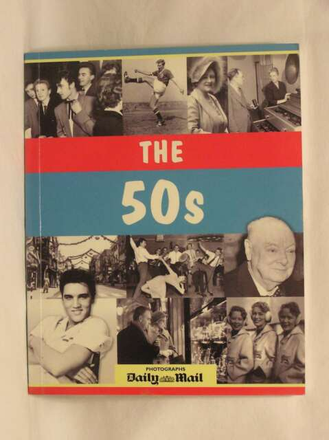 The 50s (Decades Book - Photographs by The Daily Mail), , New Book