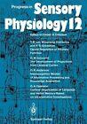 Progress in Sensory Physiology (2011, Taschenbuch)