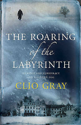 """1 of 1 - """"VERY GOOD"""" Gray, Clio, The Roaring of the Labyrinth, Book"""