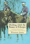 Holding Aloft the Banner of Ethiopia: Caribbean Radicalism in America, 1900-32 by Winston James (Paperback, 1999)