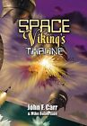 Space Viking's Throne by John F Carr, Mike Robertson (Hardback, 2012)