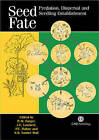Seed Fate: Predation,Dispersal and Seedling Establishment by CABI Publishing (Paperback, 2004)