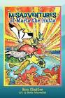 The Misadventures of Maria the Hutia by Ron Shaklee (Paperback / softback, 2012)