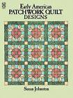 Early American Patchwork Quilts to Color by Susan Johnston (Paperback, 2003)