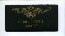 BILL COUGAR CORTELL TOP GUN MOVIE COSTUME F-14 TOMCAT Squadron Name Tag Patch