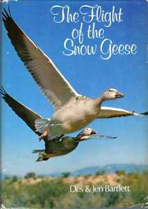 Bartlett Des amp Jen THE FLIGHT OF THE SNOW GEESE 1975 Hardback BOOK - Llanwrda, United Kingdom - Items may be returned within seven days if found not to be as described. Returns for reasons other than this must be by prior arrangement. Most purchases from business sellers are protected by the Consumer Contract Regulations 2 - Llanwrda, United Kingdom