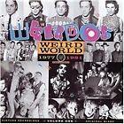 The Weirdos - Weird World, Vol. 1 (2005)