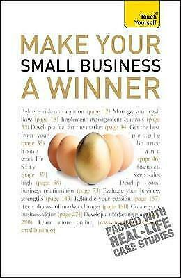 1 of 1 - Make Your Small Business a Winner: Teach Yourself, Hipkiss, Anna, Very Good cond