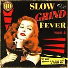 Slow Grind Fever 03 von Various Artists (2014)