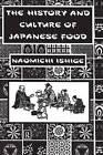 History of Japanese Food by Naomichi Ishige (Paperback, 2011)