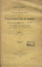 Octave UZANNE.Parisiennes de ce temps.Ouvrières.Bourgeoises.Artistes.Sociologie