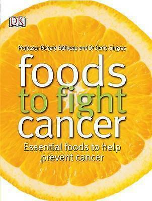 1 of 1 - Foods to Fight Cancer by Richard Béliveau