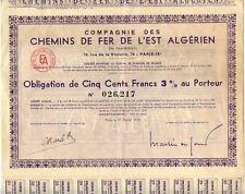 ACTION CHEMIN DE FER DE L'EST ALGERIEN / OBLIGATION DE 500 FRANCS 1950