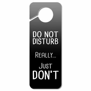 DOUBLE SIDED DO NOT DISTURB FUNNY NOVELTY DOOR HANGER SIGN