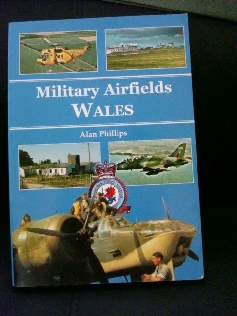 Military Airfields of Wales, The by Alan Phillips (Paperback, 2006)