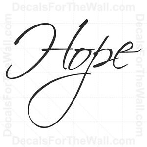 Hope Inspirational Wall Decal Vinyl Lettering Saying Art Sticker Quote Decor W9