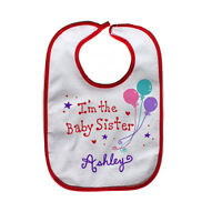 Baby Girl I'm The Baby Sister Bib / Personalized Free