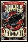 Hold Me Closer, Necromancer by Lish McBride (Paperback, 2013)