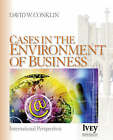 Cases in the Environment of Business: International Perspectives by David W. Conklin (Paperback, 2005)