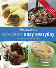 Weight Watchers Cook Smart Easy Everyday: Easy Recipes in 30 Minutes or Less, All Updated with ProPoints Values by Weight Watchers (Paperback, 2011)