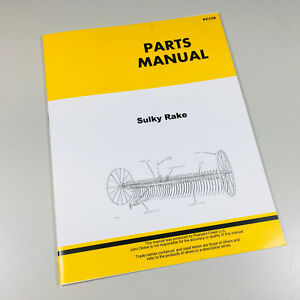 Details about PARTS MANUAL FOR JOHN DEERE SULKY RAKE CATALOG on lionel trains parts schematics, john deere riding mower schematics, john deere gator schematics, nissan parts schematics, john deere hydraulic schematics, stihl parts schematics, tecumseh parts schematics, farmall parts schematics, freightliner parts schematics, harley davidson parts schematics, john deere electrical schematics,