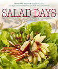 Salad Days: Seasonal Recipes for Delicious, Locally Grown Organic Salads and Dressings by Pam Powell (Paperback, 2011)