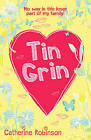 Tin Grin by Catherine Robinson (Paperback, 2007)