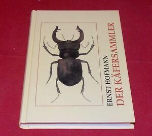 Ernst Hofmann - Der Käfersammler - Reprintverlag Leipzig