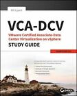 VCA-DCV VMware Certified Associate on vSphere Study Guide: VCAD-510 by Dane Charlton, Shane Weinbrecht, Robert Schmidt, Bill Cypert (Paperback, 2015)