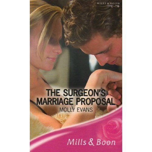 THE SURGEON'S MARRIAGE PROPOSAL (Romance), MOLLY EVANS, New Book