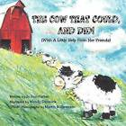 The Cow That Could, and Did!: (With a Little Help from Her Friends) by Jo Ann Parker (Paperback / softback, 2012)