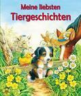 Meine liebsten Tiergeschichten (2014, Kunststoffeinband)
