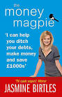 The Money Magpie by Jasmine Birtles (Paperback, 2009)