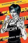 Koko the Mighty by Kieran Shea (Paperback / softback, 2016)