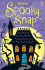 Spooky Snap by Usborne Publishing Ltd (Novelty book, 2011)