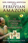 Fate, Fortune, and Mysticism in the Peruvian Amazon: The Septrionic Order and the Naipes Cards by Marlene Dobkin de Rios (Paperback, 2011)