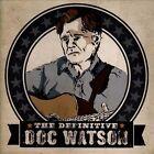 The Definitive Doc Watson by Doc Watson (CD, 2013, 2 Discs, Welk)