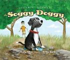 Stormin' Norman: The Soggy Doggy by Andy Allen (Hardback, 2011)